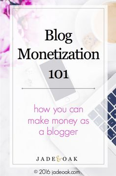 Blog Monetization 101 - All about the basics of how to make money with your blog today - learn these easy monetization methods! Plus click through for a free email course!