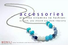 accesories are vitamins for us!!