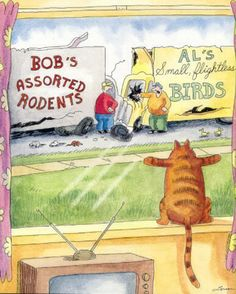artist Gary Larson - best day ever by a cat, so wishes do come true........