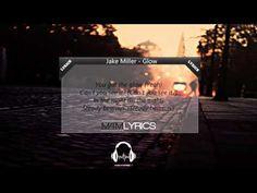 Jake Miller - Glow |Lyrics