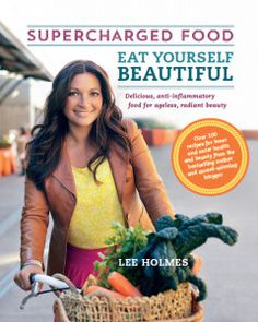 Supercharged Foods by Lee Holmes... I have started to follow this lady on Facebook and I am loving her recipes... she even has a supercharged food book for kids!