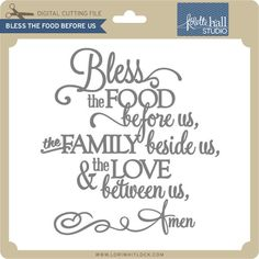 Bless This Food Before Us - Lori Whitlock's SVG Shop