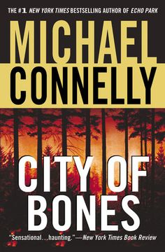 Michael Connelly: City of Bones (Harry Bosch #8)