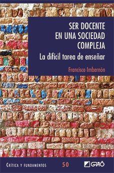 EDUCACION PARA LA SOLIDARIDAD: Libro interesante: Ser docente en una sociedad com...