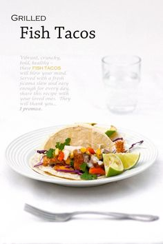 Fish Taco #recipe for any day of the week!