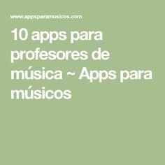 10 apps para profesores de música ~ Apps para músicos