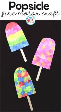 Colorful Popsicle Fine Motor Craft is part of Tissue Paper crafts - One of the first things my kids think about as soon as the weather warms up is popsicles! So we made this fun, colorful Popsicle Fine Motor Craft Daycare Crafts, Preschool Crafts, Kids Crafts, Craft Projects, Craft Ideas, Kindergarten Crafts Summer, Arts And Crafts For Kids Toddlers, Picnic Art Projects, Summer Themes For Preschool