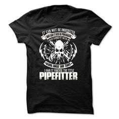 pipefitter  - #photo gift #fathers gift. ORDER NOW => https://www.sunfrog.com/Faith/pipefitter-.html?68278