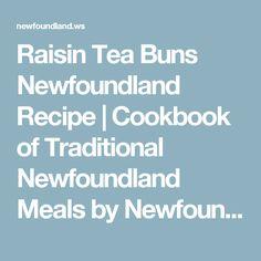Raisin Tea Buns Newfoundland Recipe | Cookbook of Traditional Newfoundland Meals by Newfoundland.ws
