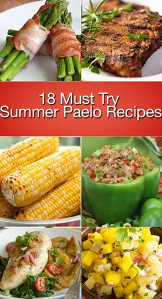 18 Must Try Summer Paleo Recipes