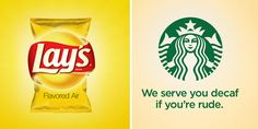 Need a good laugh? Check out these fictional slogans that highlight your favorite brands worst qualities
