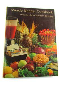 Miracle Blender Vintage Cookbook by TreasurePicker on Etsy