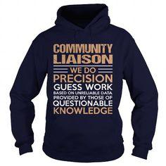 COMMUNITY LIAISON T-Shirts, Hoodies, Sweatshirts, Tee Shirts (35.99$ ==> Shopping Now!)