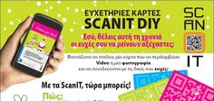 CHOOSE YOUR SCANIT DIY GREETING CARD, ADD YOUR WISHES, VIDEO OR PHOTO AND OFFER IT. FIND MORE INFORMATION AT MY.SCANIT.GR
