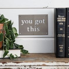 """You got this"" Wall Badge - Magnolia Market 