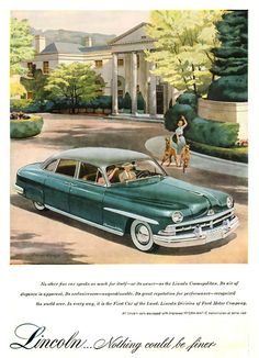 Lincoln Cosmopolitan Nothing Could Be Finer | Vintage Cars Advertisement