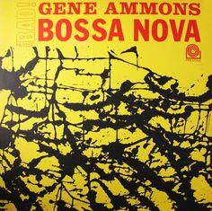 GENE AMMONS - title Bad! Bossa Nova / year 1962 / label Prestige