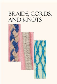Braids, Cords, and Knots; Naomi McEneely;Finishing Techniques | InterweaveStore.com