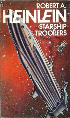 Starship Troopers by Robert Heinlein. NEL Cover artist Gordon C Davies by pulpcrush, Sci Fi Novels, Sci Fi Books, Book Cover Art, Book Art, Book Covers, Science Fiction Books, Pulp Fiction, Lois Mcmaster Bujold, Ex Libris