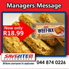 More breakfast cereal specials from Saverite Supermarket York Street. Bokomo Weet-Bix 450g now selling at R18.99 a box. Giving you better savings all the time. #groceries #eathealthy #supermarket