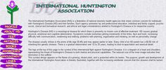 The International Huntington Association (IHA) is a federation of national voluntary health agencies that share common concern for individuals with Huntington's Disease and their families. Each agency promotes lay and professional education, individual and family support, psycho-social, clinical and biomedical research, and ethical and legal considerations related to Huntington's Disease in its respective country.
