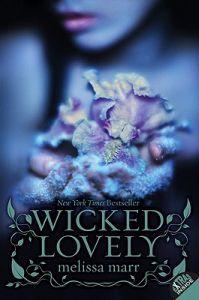Wicked Lovely- loved it in high school.