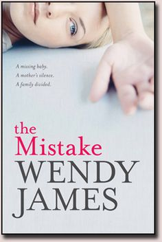 The Mistake by Wendy James.  The book opens with a happy family scene: wife, husband and teenaged children laughing over dinner, but there is a foreshadowing of the storm awaiting them.  A chance accident while away on a school trip lands Jodie Garrow's daughter in hospital - the same hospital where a teenaged Jodie gave her illegitimate daughter up for an illegal adoption twenty five years earlier.  The question of what happened to Jodie's daughter consumes the family.