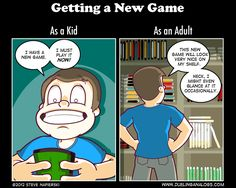 The sad reality of becoming an Adult Gamer.