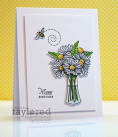 Daisy Birthday card by Wanda Guess Stamps: TE Daisy Bouquet