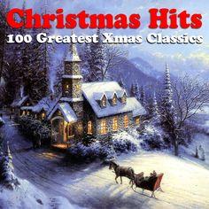Various Artists - Christmas Hits - 100 Greatest Xmas Classics (AudioSoni...