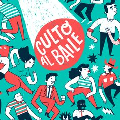 """Check out this @Behance project: """"Culto al Baile"""" https://www.behance.net/gallery/38533481/Culto-al-Baile"""
