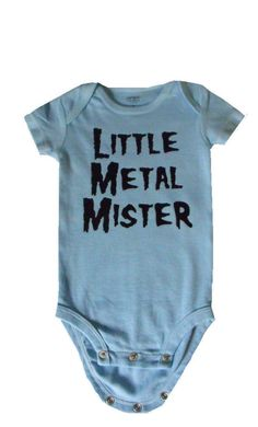 Little Metal Mister onesie for heavy metal baby boy in size newborn or 3 months light blue bodysuit. $15.00, via Etsy.