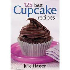 I swear by this book.  Directions are usually for 12 cupcakes which is just the right amount. Nothing too crazy or exotic, just simple delicious treats.