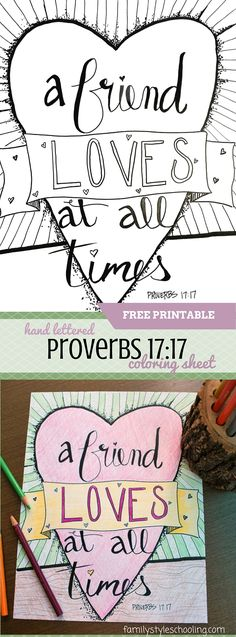 """A hand lettered scripture coloring sheet featuring Proverbs 17:17 - """"A friend loves at all times."""""""