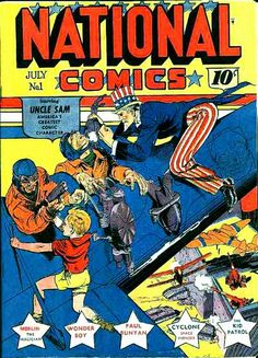 Uncle Sam, created by Will Eisner, was probably THE patriotic superhero.  Introduced in National Comics #1, July, 1940 he immediately began to fight against home grown enemies. He has been a property of DC Comics since 1973.