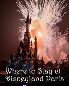 Where to Stay in Disneyland Paris. From Disneyland Paris Tips and Secrets