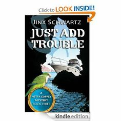 (Book #3 in the Award-Winning Hetta Coffey Mystery Series by Bestselling Author Jinx Schwartz!)