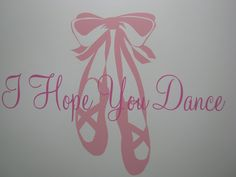 Ballet Shoes | Hope You Dance Ballet Slippers Wall Decal Girls Room Vinyl Wall ...