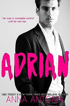 Adrian by Anna Antonia Book Blitz & Rafflecopter giveaway Books New Releases, Billionaire, First Night, Ebook Pdf, Bestselling Author, Teaser, Ebooks, Anna, Romance