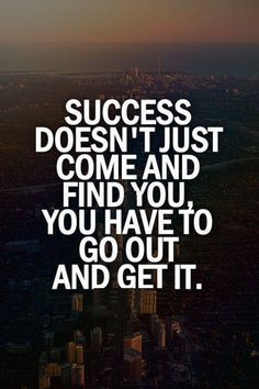 Success doesn't just came and Find you, You have to go out and get it. | #NitinKhannaPortland