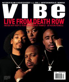 Snoop Dogg, Dr. Dre, Tupac and Suge Knight (February 1996) | 20 Vibe Magazine Covers That Perfectly Define The '90s