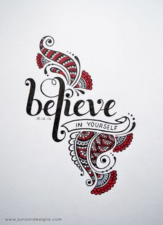 Believe in Yourself by Faheema Patel handlettering henna mehndi lettering doodle…