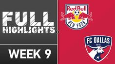 Soccer Highlights from US Major League Soccer match: New York Red Bulls vs FC Dallas Match Result: New York Red Bulls 4 - 0 FC Dallas Played on: April...