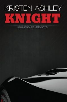 Knight (The Unfinished Hero Series) by Kristen Ashley, http://www.amazon.com/dp/B007SFBPFY/ref=cm_sw_r_pi_dp_mbb-rb0RS6AQD