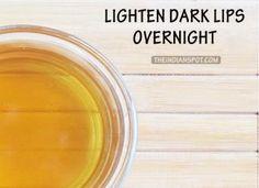 Overnight Remedy to Lighten Dark Lips