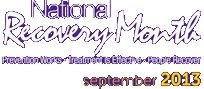 National Alcohol & Drug Addiction Recovery Month September 2013