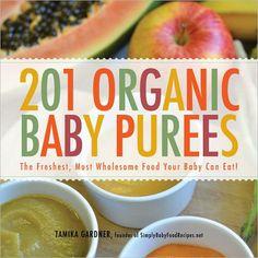 201 Organic Baby Purees Baby Food Cookbook by theposhbabyshower