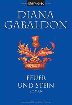 Feuer und Stein: Roman (Die Highland-Saga, Band 1) von Diana Gabaldon http://www.amazon.de/dp/3442361052/ref=cm_sw_r_pi_dp_Bsexwb1F0DGSG