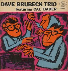 Dave Brubeck Trio on Fantasy Red vinyl disc. Lp Cover, Vinyl Cover, Cover Art, Cool Album Covers, Music Album Covers, Dave Brubeck, Cd Cover Design, Jazz Poster, Jazz Art