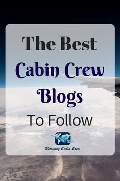 The Best Cabin Crew Blogs To Follow - Becoming Cabin Crew Become A Flight Attendant, Flight Attendant Life, Travel And Tourism, Travel Tips, Cabin Crew Recruitment, Cabin Crew Jobs, Airline Attendant, Airline Cabin Crew, Family Road Trips